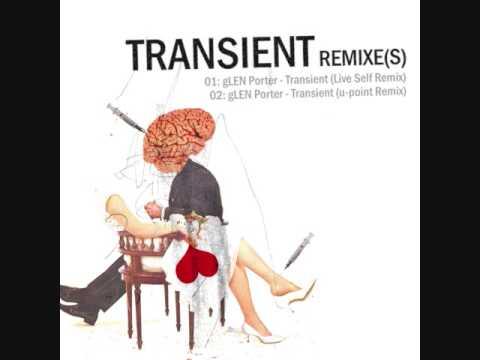 Glen Porter - Transient Remixes