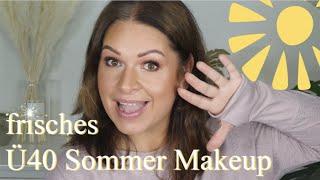 leichtes Sommer Makeup Ü40 I frisch und glowy I Mamacobeauty