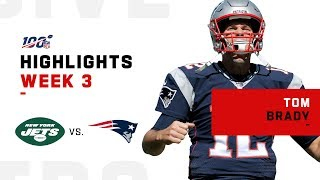 Tom Brady Lets It Fly for 306 Yds vs. Jets | NFL 2019 Highlights