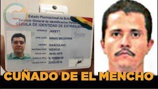 El cuñado de 'El Mencho' que huyó de México hace 2 años