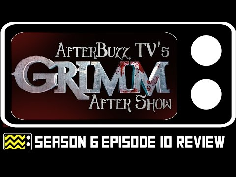 Grimm Season 6 Episode 10 Review & After Show | AfterBuzz TV