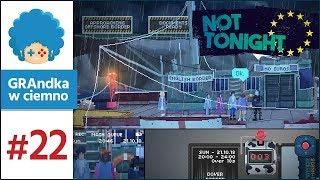 Not Tonight PL #22   Mamy wszystkie składniki!