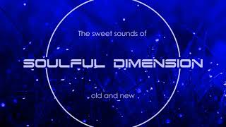 Best of Soulful Dimension 4 - Soulful House Mix