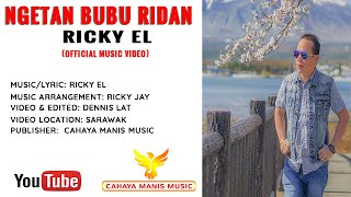 Ricky EL-Ngetan Bubu Ridan (Official Music Video) HD