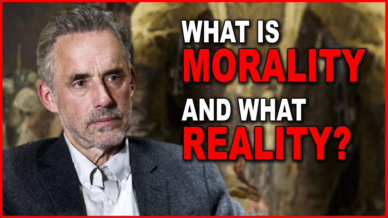 Download Jordan Peterson: What is Morality and What Reality?