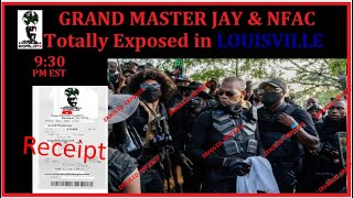Grand Master Jay Fully Exposed Himself and NFAC in Louisville on 9/5/2020