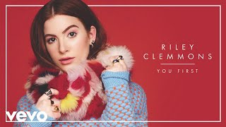 Riley Clemmons - You First (Audio)