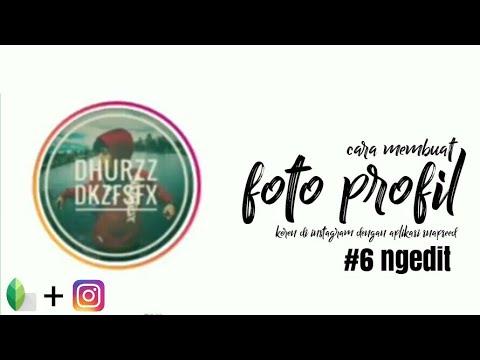Cara Membuat Foto Profil Instagram Keren Ngedit Tutorial Snapseed