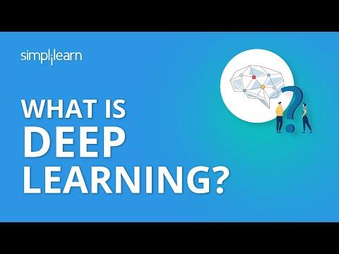 What Is Deep Learning? | Introduction to Deep Learning | Deep Learning Tutorial | Simplilearn