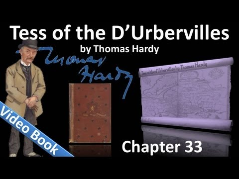 Chapter 33 - Tess of the d'Urbervilles by Thomas Hardy