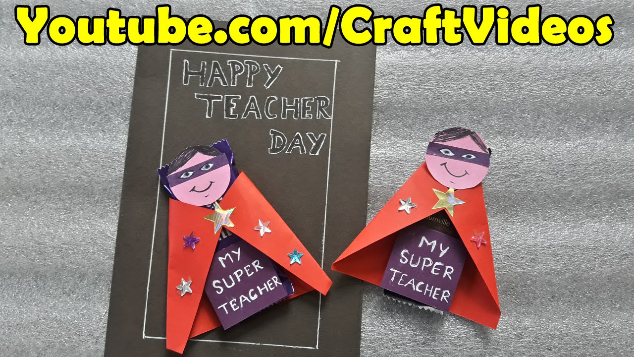 Teachers Day Card Making Ideas Part - 32: Teachers Day Greeting Card Designs Handmade | Chocolate Wrapping Ideas | Easy  Teachers Day Cards - YouTube