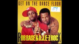Rob Base And D.J. E-Z Rock - Get On The Dancefloor The Sky King Remix Original 12 inch 1989