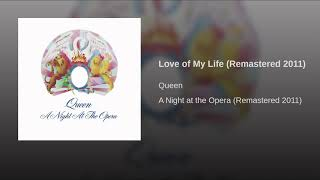Gambar cover Queen - Love of My Life (Remastered 2011)