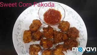 Sweet Corn Pakoda Recipe/Sweet Corn Bhajiya/Sweet Corn Fritters