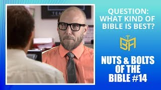 Question: What Kind of Bible is Best?