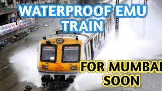 WATERPROOF EMU TRAIN FOR MUMBAI VERY SOON ! thumbnail