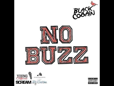 Black Cobain (@blackcobain) - No Buzz [full mixtape]
