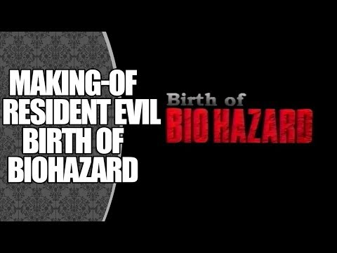 MAKING-OF | Birth of Biohazard (Resident Evil, 1996)