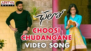 Choosi Chudangane Song || Chalo Movie || Naga Shaurya, Rashmika Mandanna || Sagar