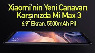 """Xiaomi Mi Max 3 hakkında her şey: 6.9"""" ekran, 5500mAh pil"""