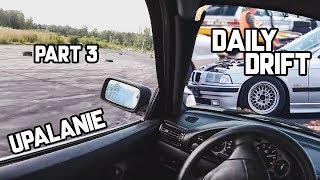 DailyDrift part 3 - Bezlitosny test maszyny - Rudniki 2018