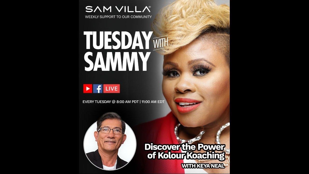 Tuesday w/ Sammy - Special Guest Keya Neal of Kolour Koaching