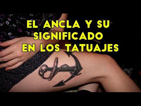 El Ancla Y Su Significado En Los Tatuajes Youtube