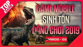 [Topgame] Top Game Sinh Tồn Mới Cho Android/ IOS Hay Nhất 2019