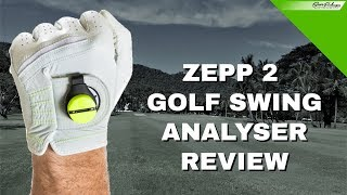 ZEPP 2 GOLF SWING ANALYSER REVIEW