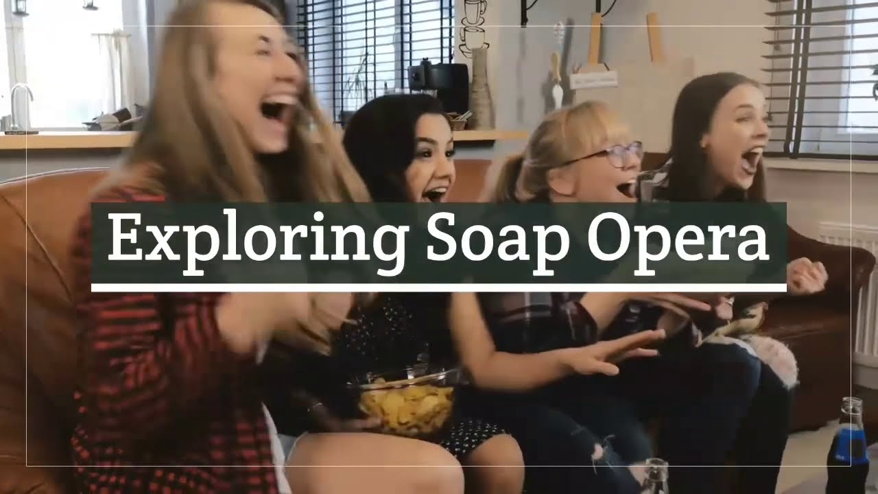 What is Soap Opera?
