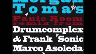 Morgan Tomas - Panic Room (Drumcomplex & Frank Sonic Remix)