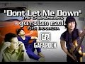 Dont Let Me Down Gamelan Rock Cover Gafarock