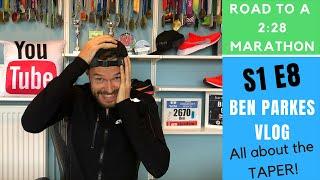 Marathon Taper Tips - Training for a 2:28 Marathon - S1 E8 - Road to Valencia Marathon