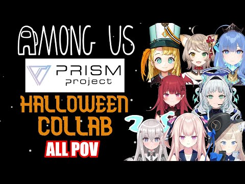【PRISM Project】Among Us Halloween Collab FULL HIGHLIGHT