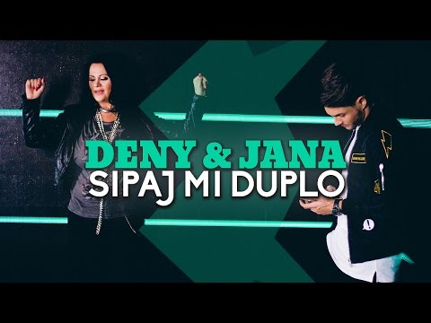 DENY FEAT. JANA - SIPAJ MI DUPLO (OFFICIAL VIDEO)