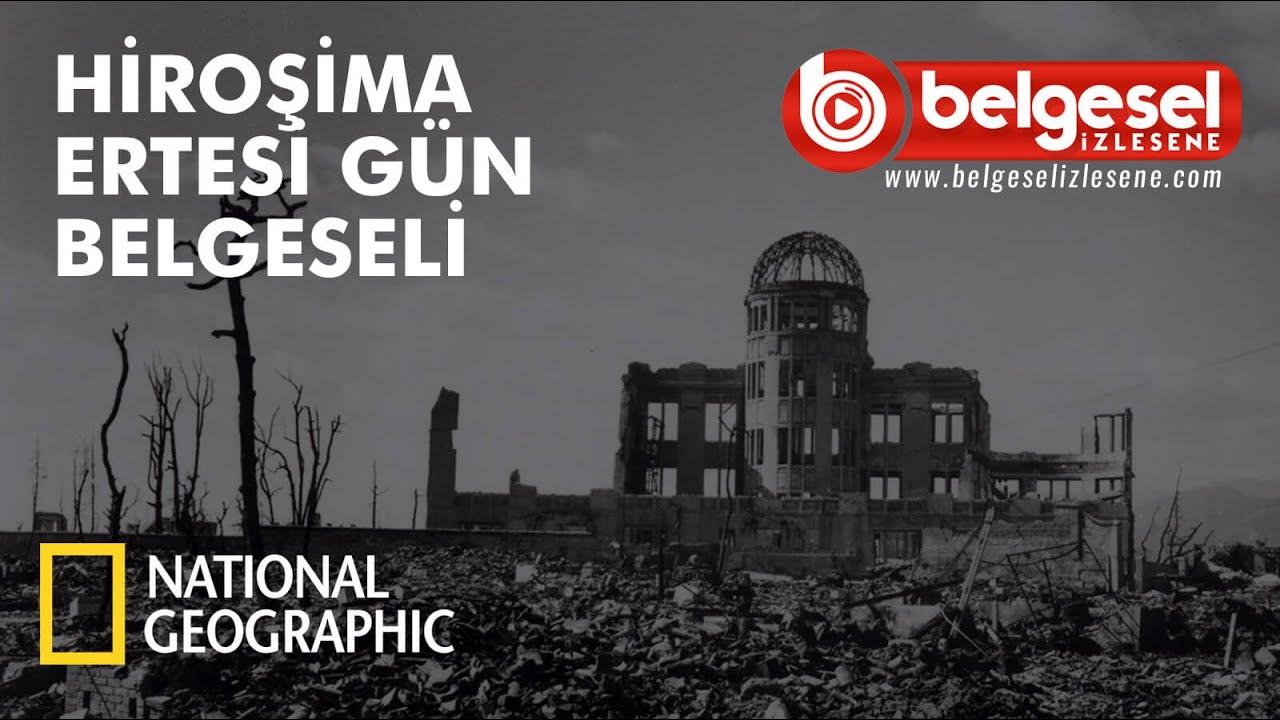Hiroşima Ertesi Gün Atom Bombası Belgeseli - Türkçe Dublaj