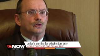 Judge's warning for skipping jury duty