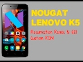 How To Update Lenovo K5/Plus in Nougat 7 1 2 Version