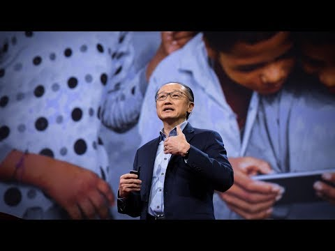 Doesn't everyone deserve a chance at a good life? | Jim Yong Kim