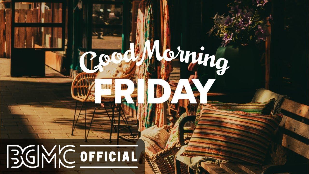 Download FRIDAY MORNING JAZZ: Positive Autumn Jazz - Happy Mood September Jazz Cafe & Bossa Nova Music