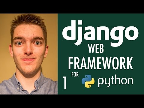 Introduction to Django Web Framework for Python (Django Tutorial) | Part 1
