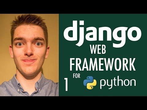 Introduction to Django Web Framework for Python (Django Tutorial) | Part 1