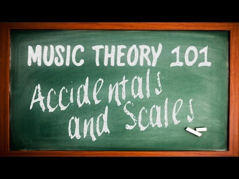 Music Theory 101  Accidentals and Scales