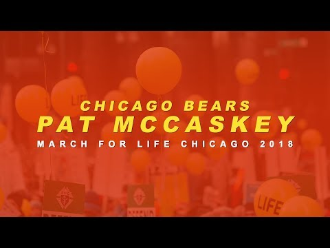 March for Life Chicago 2018 - Pat McCaskey (Chicago Bears)