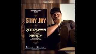 Stay Jay Goodness Mercy New Audio.mp3