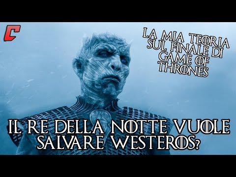 Il Re della Notte vuole salvare Westeros? - La mia teoria sul finale di Game of Thrones