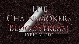 The Chainsmokers Bloodstream Lyric