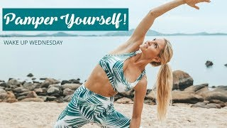 7 Steps to Pampering Yourself - WAKE UP WEDNESDAY | Rebecca Louise