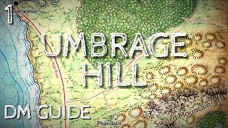 Dragon Of Icespire Peak DM Guide   Umbrage Hill Quest