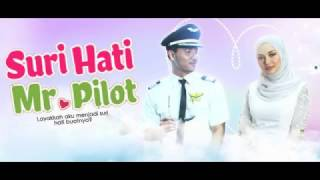 Download lagu OST Suri Hati Mr Pilot - Selamanya Cinta, Dari Mata, Aku Cuma Punya Hati